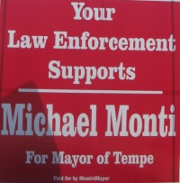 Tempe Police illegally support Michael Monti as next mayor of Tempe